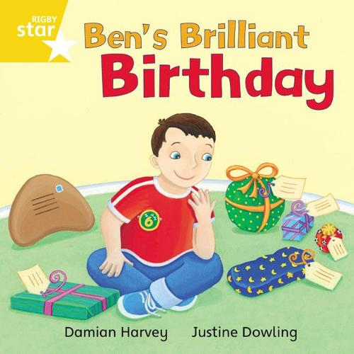 Rigby Star Independent Yellow Reader 10: Ben's Brilliant Birthday - STAR INDEPENDENT (Paperback)