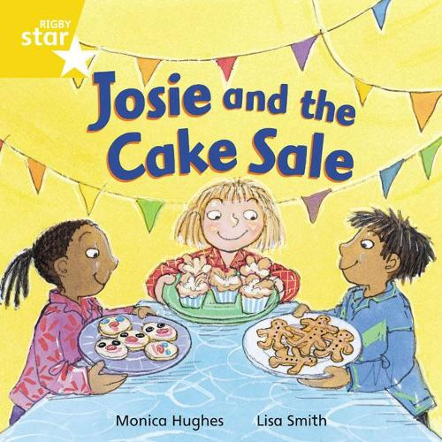 Rigby Star Independent Yellow Reader 12 Josie and the Cake Sale - STAR INDEPENDENT (Paperback)