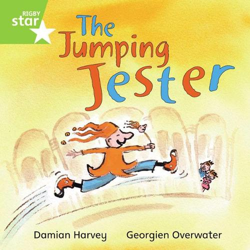 Rigby Star Independent Green Reader 1 The Jumping Jester - STAR INDEPENDENT (Paperback)