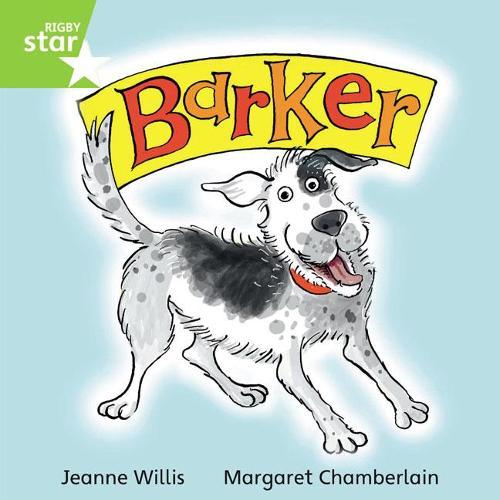 Rigby Star Independent Green Reader 2 Barker - STAR INDEPENDENT (Paperback)