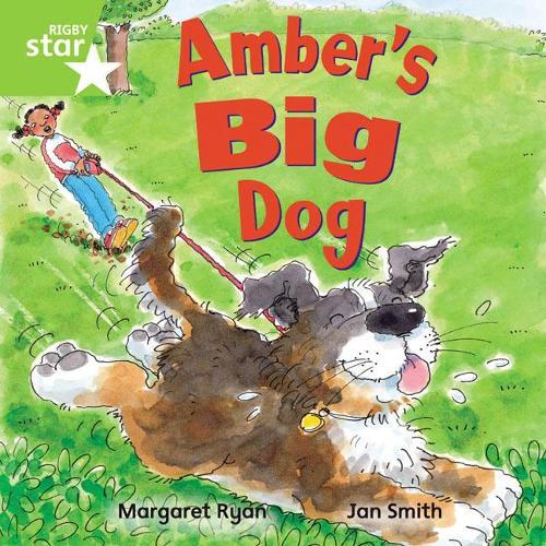 Rigby Star Independent Green Reader 4: Amber's Big Dog - STAR INDEPENDENT (Paperback)