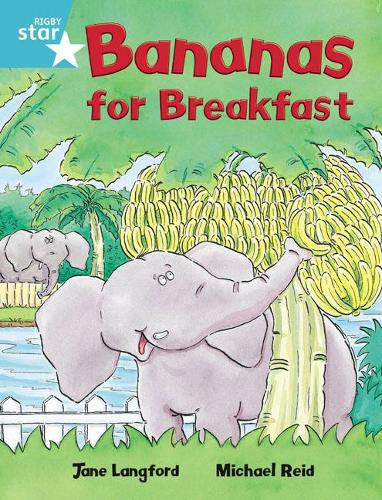 Rigby Star Independent Turquoise Reader 4 Bananas for Breakfast - STAR INDEPENDENT (Paperback)