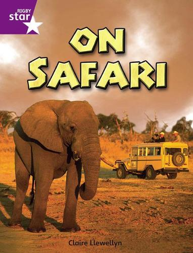 Rigby Star Independent Year 2 Purple Non Fiction On Safari Single - STAR INDEPENDENT (Paperback)