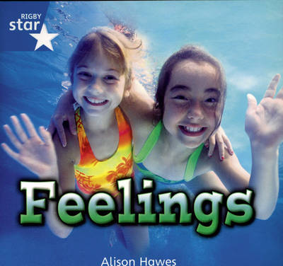 Rigby Star Independent Year 1/P2 Blue Level: Feelings (3 Pack) - STAR INDEPENDENT