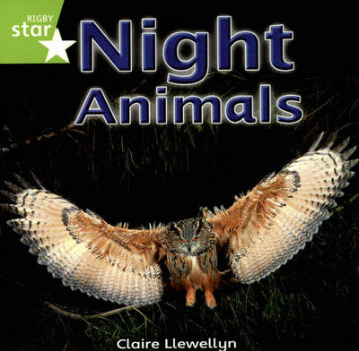 Rigby Star Independent Yr1/P2 Green Level: Night Animals (3 Pack) - STAR INDEPENDENT