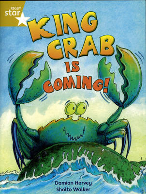 Rigby Star Indep Year 2/P3 Gold Level: King Crab is Coming (3 Pack) - STAR INDEPENDENT