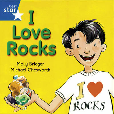 Rigby Star Independent Yr1/P2 Blue Level: I Love rocks (3 Pack) - STAR INDEPENDENT