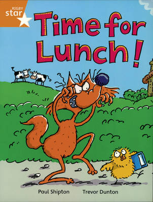 Rigby Star Independent Yr 2/P3 Orange Level: Time for Lunch (3 Pack) - STAR INDEPENDENT