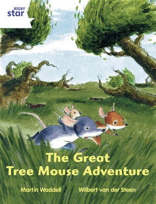 Rigby Star Indep Year 2/P3 White Level: The Great Tree Mouse Adventure (3 Pack) - STAR INDEPENDENT