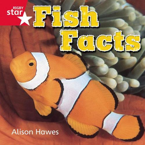 Rigby Star Independent Reception Red Non Fiction Fish Facts Single - STAR INDEPENDENT (Paperback)
