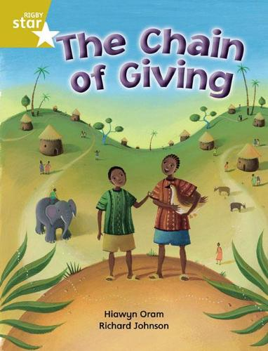 Rigby Star Independent Year 2 Gold Fiction The Chain of Giving Single - STAR INDEPENDENT (Paperback)