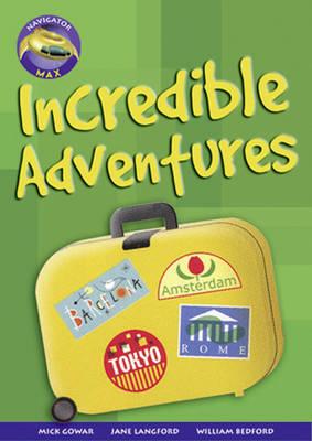 Navigator Max Yr 6/P7: Incredible Adventures (6 pack) 09/08 - NAVIGATOR MAX (Paperback)