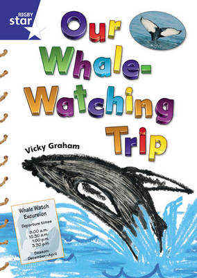 Star Shared: 1, Our Whale Watching Trip Big Book - Red Giant (Paperback)