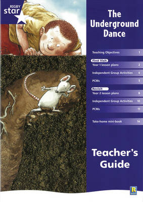 Rigby Star Shared Year 1 Fiction: Underground Dance Teachers Guide - RED GIANT (Paperback)