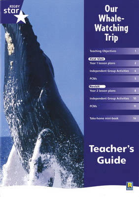 Rigby Star Shared Year 1 Non-Fiction: My Whale Watching Trip Teachers Guide - RED GIANT (Paperback)