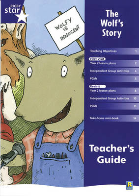 Rigby Star Shared Year 2 Fiction: The Wolf's Story Teachers Guide - RED GIANT (Paperback)