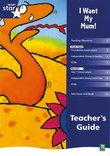 Rigby Star shared Reception Fiction: I Want My Mum Teacher's Guide - RED GIANT (Paperback)