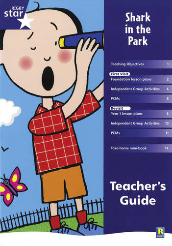 Rigby Star Shared Reception Fiction: Shark in the Park Teacher's Guide - RED GIANT (Paperback)