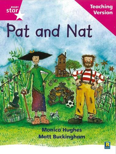 Rigby Star Phonic Guided Reading Pink Level: Pat and Nat Teaching Version - RIGBY STAR (Paperback)