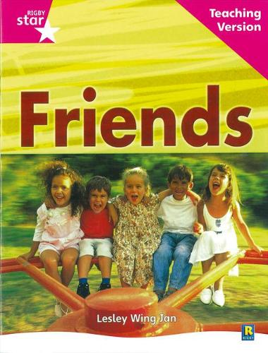 Rigby Star Non-fiction Guided Reading Pink Level: Friends Teaching Version - RIGBY STAR (Paperback)