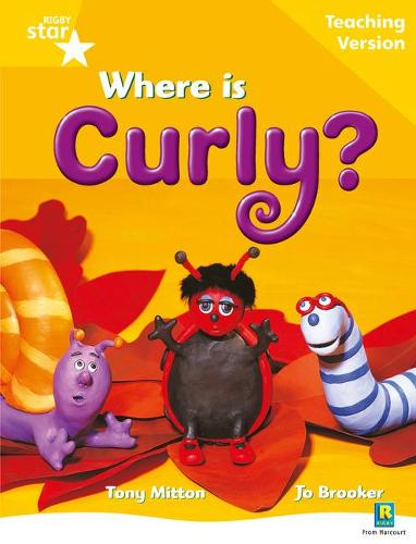 Rigby Star Guided Reading Yellow Level: Where is Curly? Teaching Version - STARQUEST (Paperback)