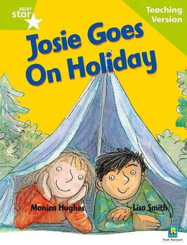 Rigby Star Guided Reading Green Level: Josie Goes on Holiday Teaching Version - RIGBY STAR (Paperback)