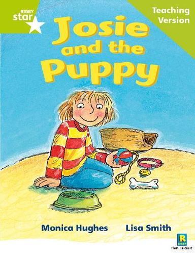 Rigby Star Phonic Guided Reading Green Level: Josie and the Puppy Teaching Version - Star Phonics Opportunity Readers (Paperback)