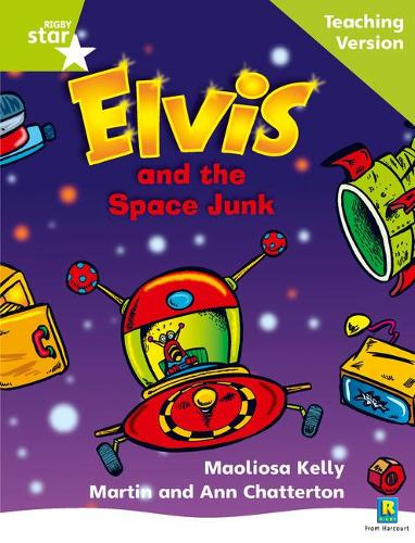 Rigby Star Phonic Guided Reading Green Level: Elvis and the Space Junk Teaching Version - Star Phonics Opportunity Readers (Paperback)