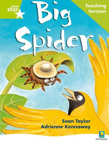 Rigby Star Phonic Guided Reading Green Level: Big Spider Teaching Version - Star Phonics Opportunity Readers (Paperback)