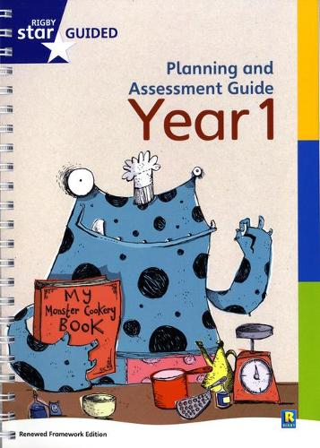Rigby Star Guided Year 1 Planning and Assessment Guide - RIGBY STAR (Spiral bound)