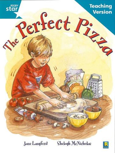 Rigby Star Guided Reading Turquoise Level: The perfect pizza Teaching Version - RIGBY STAR (Paperback)