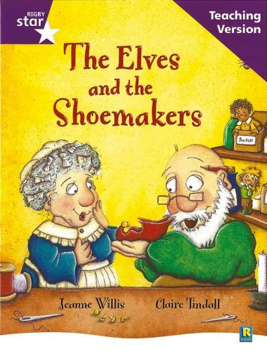 Rigby Star Guided Reading Purple Level: The Elves and the Shoemaker Teaching Version - RIGBY STAR (Paperback)
