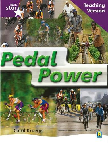 Rigby Star Non-fiction Guided Reading Purple Level: Pedal Power Teaching Version - STARQUEST (Paperback)