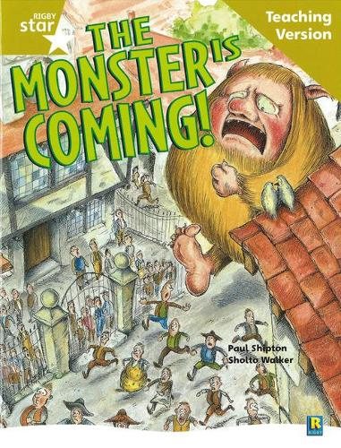 Rigby Star Guided Reading Gold Level: The Monster is Coming Teaching Version - RIGBY STAR (Paperback)