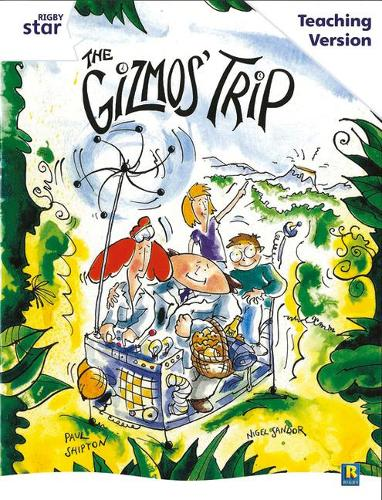 Rigby Star Guided White Level: The Gizmo's Trip Teaching Version - RIGBY STAR (Paperback)