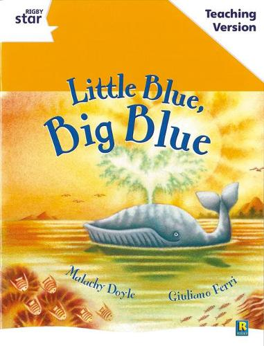 Rigby Star Guided White Level: Little Blue, Big Blue Teaching Version - RIGBY STAR (Paperback)