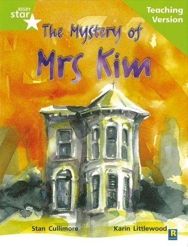 Rigby Star Guided Lime Level: The Mystery of Mrs Kim Teaching Version - RIGBY STAR (Paperback)