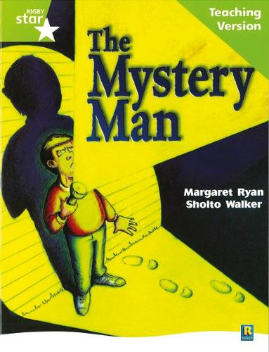 Rigby Star Guided Lime Level: The Mystery Man Teaching Version - RIGBY STAR (Paperback)