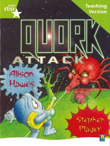 Rigby Star Guided Lime Level: Quork Attack Teaching Version - RIGBY STAR (Paperback)