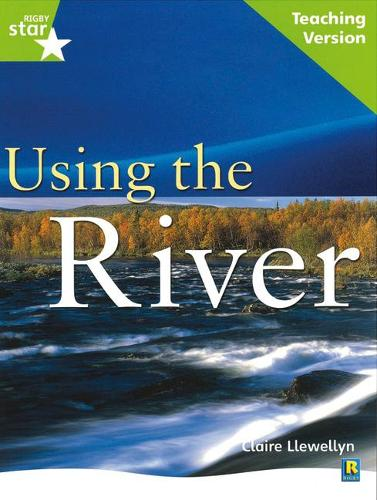 Rigby Star Guided Lime Level: Using the River Teaching Version - STARQUEST (Paperback)