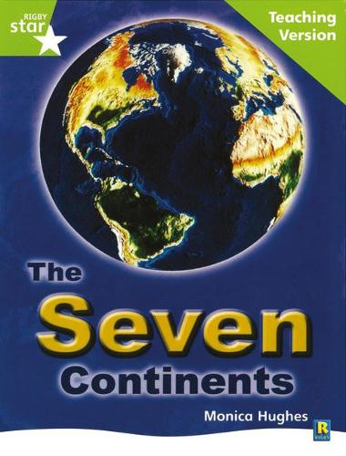 Rigby Star Guided Lime Level: The Seven Continents Teaching Version - STARQUEST (Paperback)