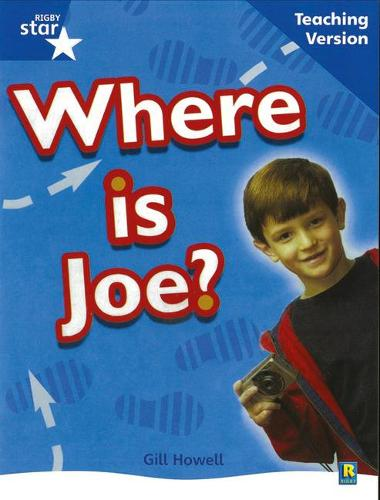 Rigby Star Non-Fiction Blue Level: Where is Joe? Teaching Version Framework Edition - STARQUEST (Paperback)