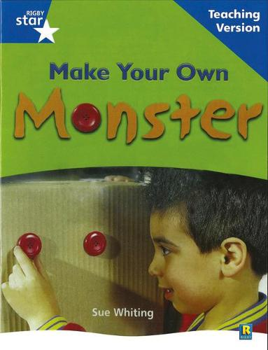 Rigby Star Non-fiction Blue Level: Make Your Own Monster Teaching Version Framework Edition - STARQUEST (Paperback)