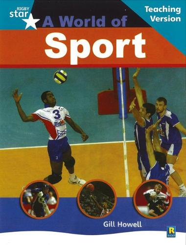 Rigby Star Non-Fiction Turquoise Level : A World of Sports Teaching Version Framework Edit - STARQUEST (Paperback)