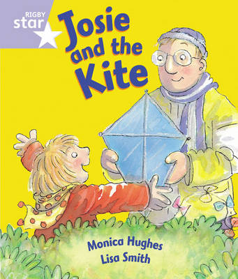 Rigby Star Guided Reception/P1 Lilac Level: Josie and the Kite (6 Pack) Framework Edition - RIGBY STAR (Paperback)
