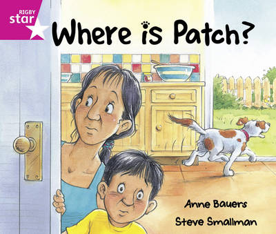 Rigby Star Guided: Reception/P1 Pink Level: Where is Patch? Pack of 6 Framework Edition - RIGBY STAR (Paperback)