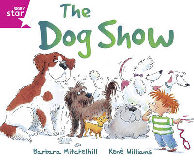 Rigby Star Guided: Reception/P1 Pink Level: The Dog Show Pack of 6 Framework Edition - RIGBY STAR (Paperback)