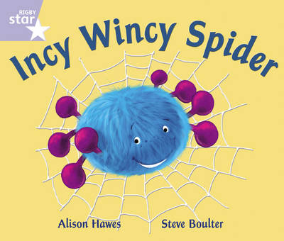 Rigby Star Phonic Opposites Lilac Level: Incy Wincy Spider Pack of 6 Framework Edition - Star Phonics Opportunity Readers (Paperback)