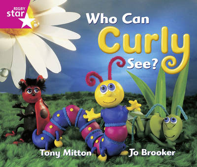 Rigby Star Guided: Who Can Curly See? 6PK Framework Edition - RIGBY STAR (Paperback)
