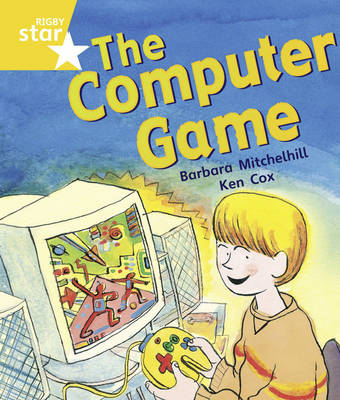 Rigby Star Guided Year 1/P2 Yellow Level: The Computer Game (6 Pack) Framework Edition - RIGBY STAR (Paperback)